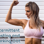 intermittent fasting and working out